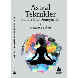 Astral Teknikler ve Beden Dışı Deneyimler