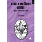 Metafizik Maji Öğretisi ve Ritüeli Cilt 1